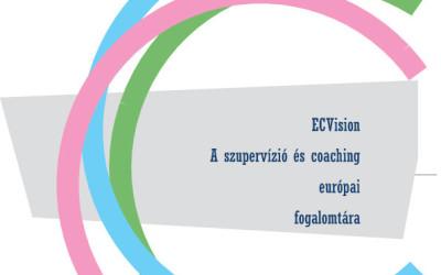ECVision – A coaching és a szupervízió európai fogalomtára és kompetencia profilja